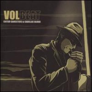 Volbeat - Guitar Gangsters & Cadillac Blood cover art