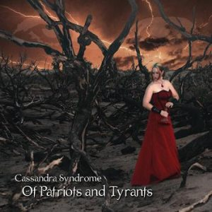 Cassandra Syndrome - Of Patriots and Tyrants cover art