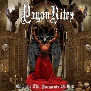 Pagan Rites - Embrace the Torments of Hell cover art
