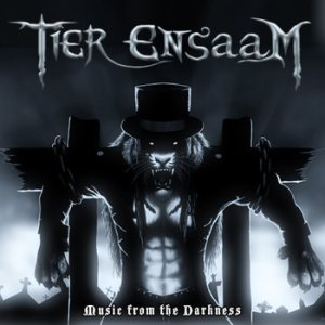 Tier Ensaam - Music from the Darkness cover art