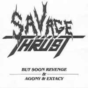 Savage Thrust - But Soon Revenge cover art