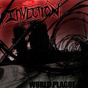 Invection - World Plague