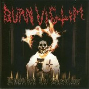 Burn Victim - Baptized in Gasoline cover art
