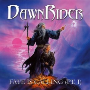 Dawnrider - Fate Is Calling (Pt. I) cover art