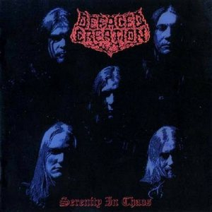 Defaced Creation - Serenity in Chaos cover art