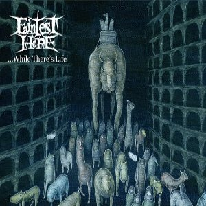 Faintest Hope - ...While There's Life cover art