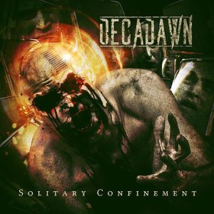 Decadawn - Solitary Confinement cover art
