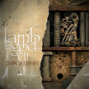 Lamb of God - VII: Sturm Und Drang cover art