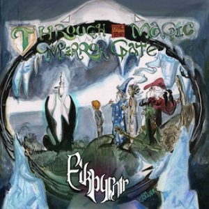 Eikþyrnir - Through the Magic Mirror Gate cover art