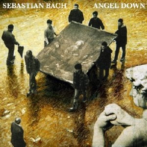 Sebastian Bach & Friends - Angel Down cover art