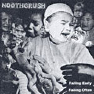 Noothgrush - Failing Early, Failing Often cover art