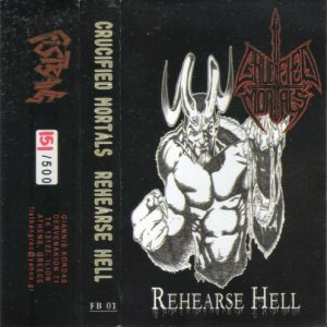 Crucified Mortals - Rehearse Hell cover art