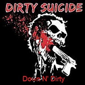 Dirty Suicide - Down N' Dirty cover art