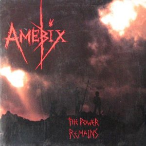 Amebix - The Power Remains cover art