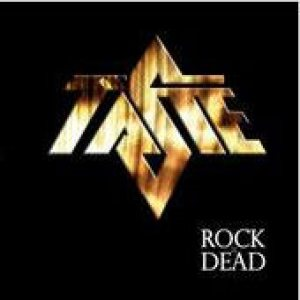Taste - Rock Is Dead cover art