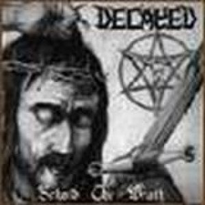 Decayed - Behold the Wrath