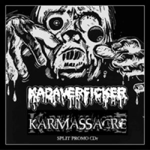 Kadaverficker - Karmassacre / Kadaverficker cover art