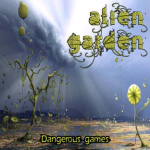 Alien Garden - Dangerous Games cover art