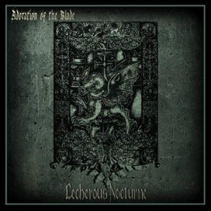 Lecherous Nocturne - Adoration of the Blade cover art