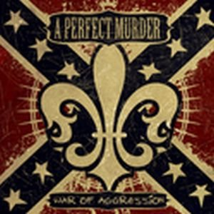 A Perfect Murder - War of Aggression cover art