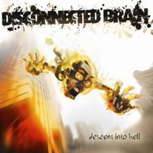 Disconnected Brain - Descent into Hell cover art