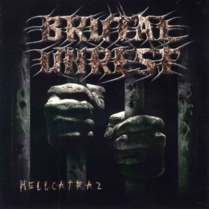 Brutal Unrest - Hellcatraz cover art
