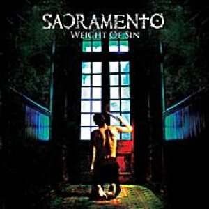 Sacramento - Weight of Sin cover art