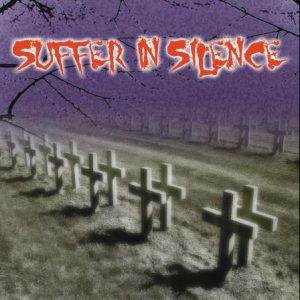Suffer In Silence - Suffer in Silence cover art