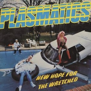 Plasmatics - New Hope for the Wretched cover art