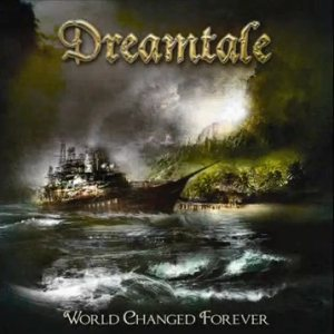 Dreamtale - World Changed Forever cover art