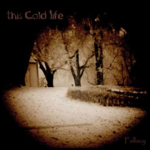 This Cold Life - Fallacy cover art