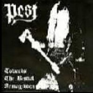 Pest - Towards the Bestial Armageddon cover art