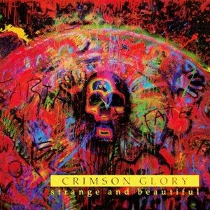 Crimson Glory - Strange and Beautiful cover art