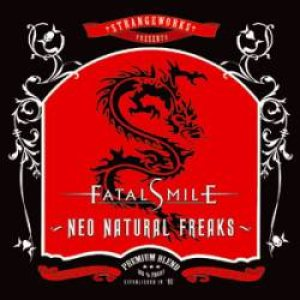 Fatal Smile - Neo Natural Freaks cover art