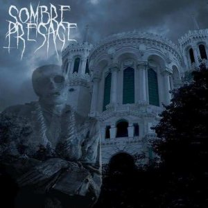 Sombre Presage - Necromantique incantation cover art