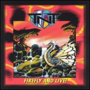 TNT - Firefly and Live cover art
