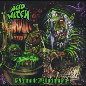 Acid Witch - Witchtanic Hellucinations cover art