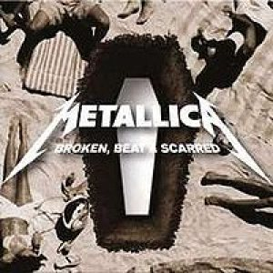 Metallica - Broken, Beat & Scarred cover art