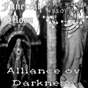 Holy Mary's Blowjob / Funereal Moon - Alliance Ov Darkness cover art