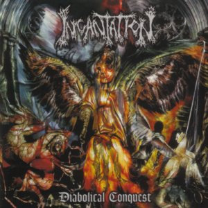 Incantation - Diabolical Conquest cover art