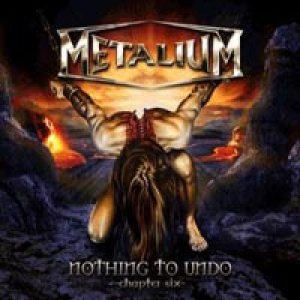 Metalium - Nothing to Undo - Chapter Six cover art
