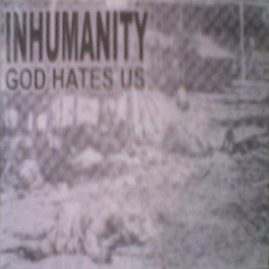Inhumanity - God Hates Us cover art