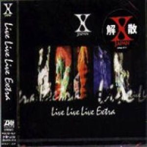 X Japan - Live Live Live Extra cover art