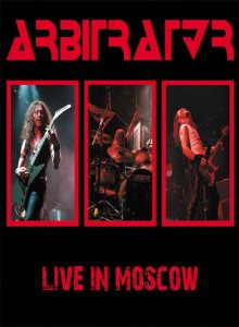 Arbitrator - Live in Moscow cover art