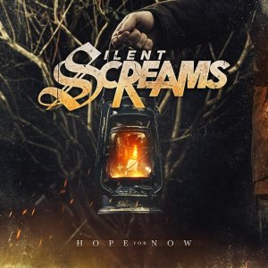 Silent Screams - Hope for Now cover art