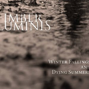 Imber Luminis - Winter Fallings and Dying Summers cover art