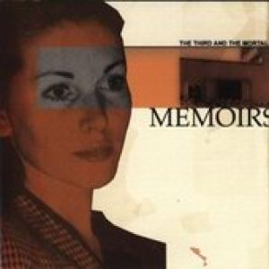 The 3rd And The Mortal - Memoirs cover art