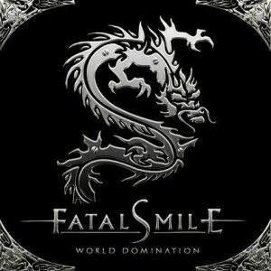 Fatal Smile - World Domination cover art