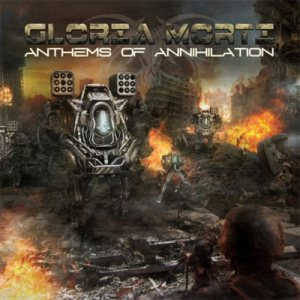 Gloria Morti - Anthems of Annihilation cover art