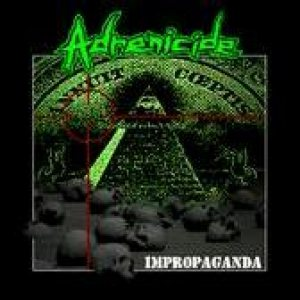 Adrenicide - Impropaganda cover art